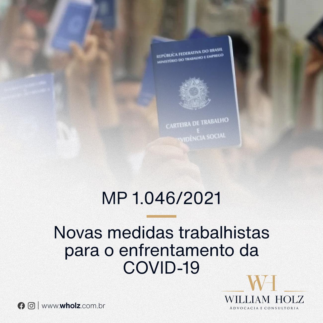MP 1.046/2021 – Novas Medidas Trabalhistas para o enfretamento da COVID-19